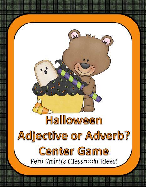 Fern Smith's Classroom Ideas Halloween - Adjective or Adverb? A Happy Halloween Center Game at TeachersPayTeachers.