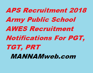 APS Recruitment 2018 Army Public School AWES Recruitment Notifications For PGT, TGT, PRT
