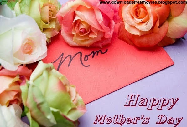 Happy Mother's Day 2015 images, fb quotes, pictures, songs