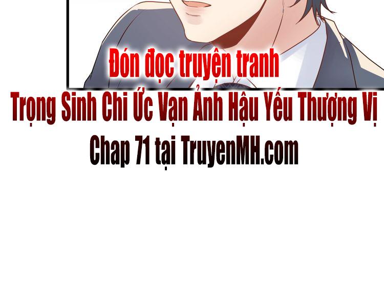 Trong Sinh Chi Ức Vạn Ảnh Hậu Yếu Thượng Vị Chap 70 page 51 - Truyentranhaz.net