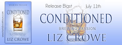 Release Blast & Giveaway: Conditioned by Liz Crowe