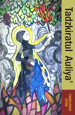 Tadzkiratul Auliya karya Syekh Fariduddin Attar