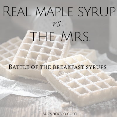 Real maple syrup is always in our house, unfortunately so is the highly processed fake stuff - battle of the breakfast syrups.