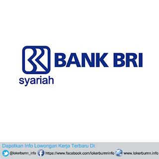 Lowongan kerja terbaru Bank BRI Syariah di Jakarta Pusat