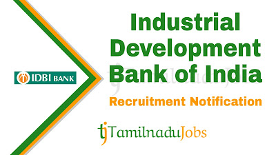 IDBI Recruitment notification 2019, govt Jobs for Graduate