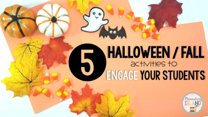 Elementary Island: 5 Halloween/Fall Activities to Engage