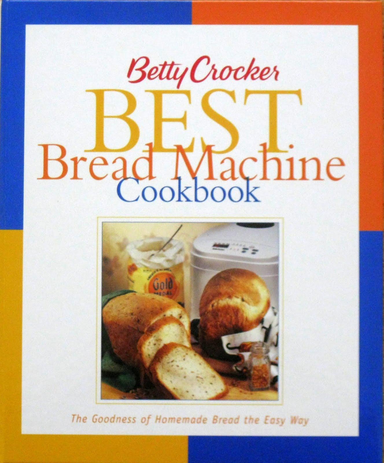 Cats and Casseroles: Betty Crocker Best Bread Machine Cookbook