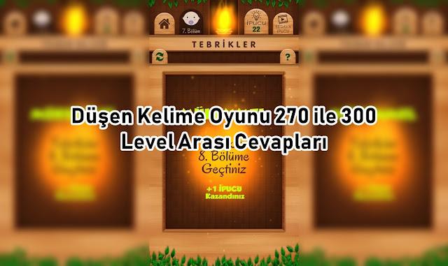 Düşen Kelime Oyunu 270 ile 300 Level Arasi Cevaplari