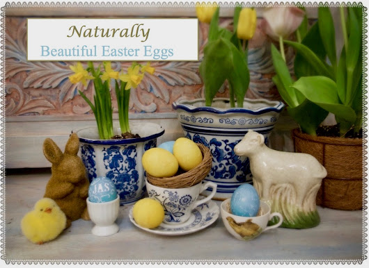 Naturally Beautiful Easter Eggs