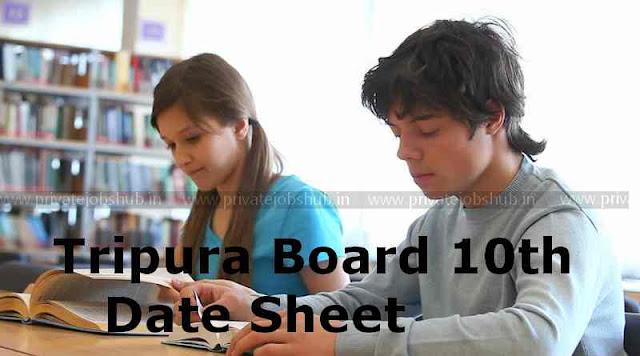 Tripura Board 10th Date Sheet