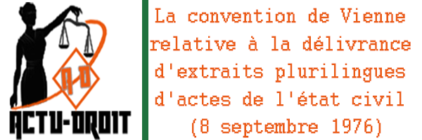 convention de Vienne relative à la délivrance d'extraits plurilingues d'actes de l'état civil (8 septembre 1976)