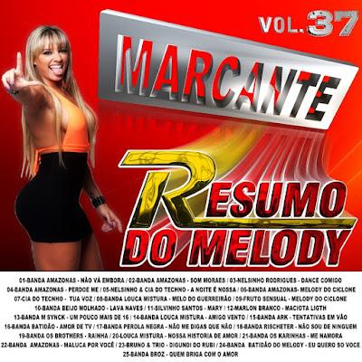 CD RESUMO DO MELODY VOL.37 MARCANTE 26/04/2016