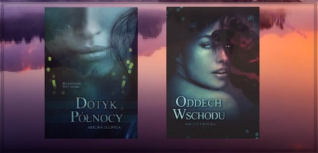 Adelina Tulińska - Dotyk Północy & Oddech Wschodu || Recenzja