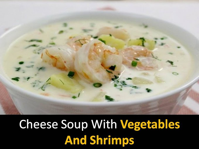 Cheese Soup with Vegetables and Shrimps