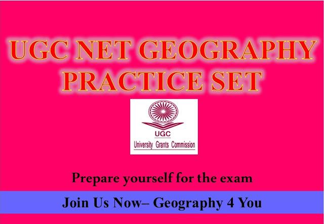 UGC-CBSE NET (GEOGRAPHY-80) PRACTICE SET-3