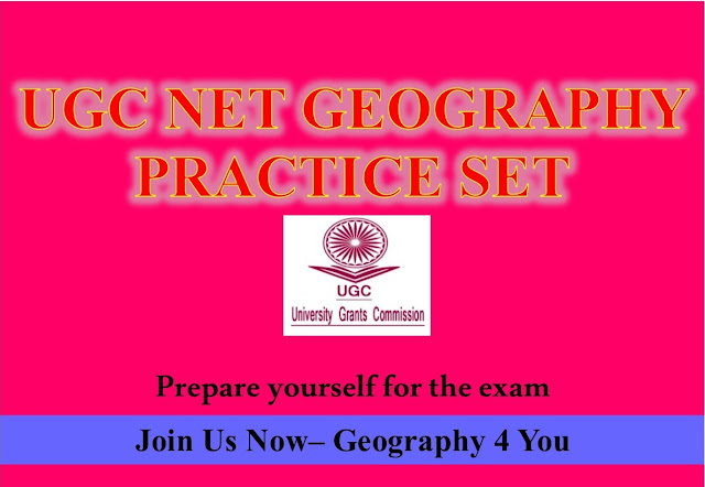 UGC-CBSE NET (GEOGRAPHY-80) PRACTICE SET-5