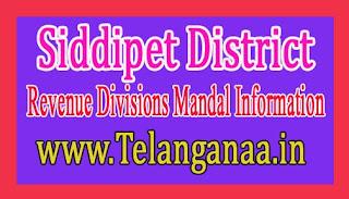 Siddipet District Revenue Divisions Mandal Information