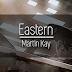 Martin Kay: Eastern + Nyereményjáték