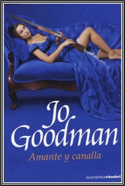 Amante y Canalla – Jo Goodman