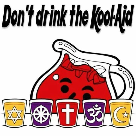 Don't Drink Religious Kool-Aid Funny Meme Picture