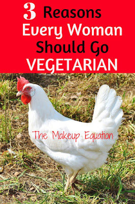 3 Reasons Every Woman Should Go Vegetarian