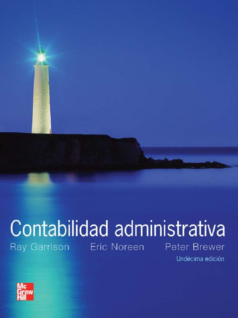 Contabilidad Administrativa, 11va Edición – Ray Garrison