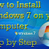 How to install Windows 7 Properly on you PC.