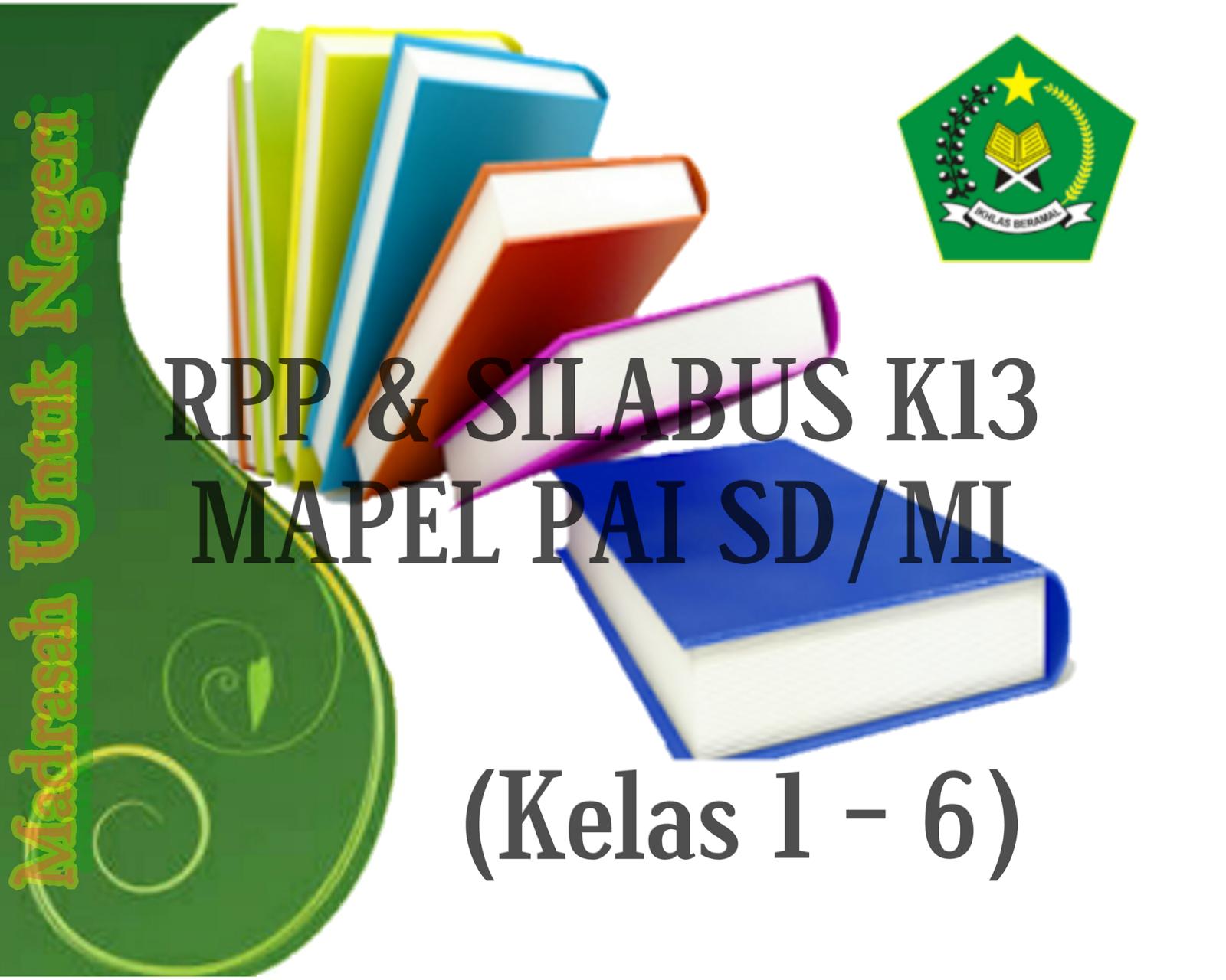 Rpp Dan Silabus Kurikulum K13 Mapel Pai Sd Mi Kelas 1 6