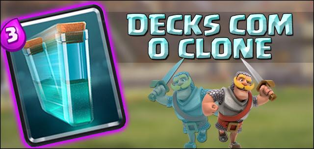 Estratégias de como usar o Clone no Deck