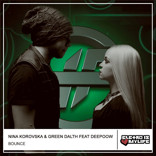 Nina Korovska & Green Dalth Feat Deepoow - Bounce (Original Mix)