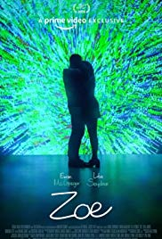 Watch Zoe Online Free 2018 Putlocker