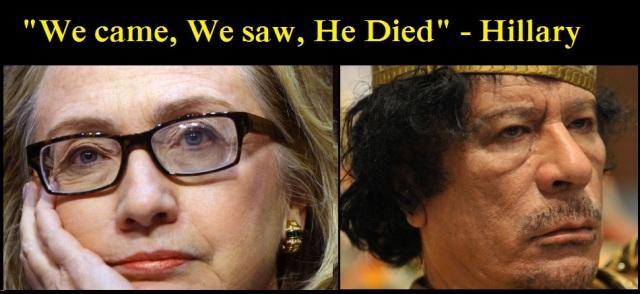 hillary on gaddafi murder by US and france