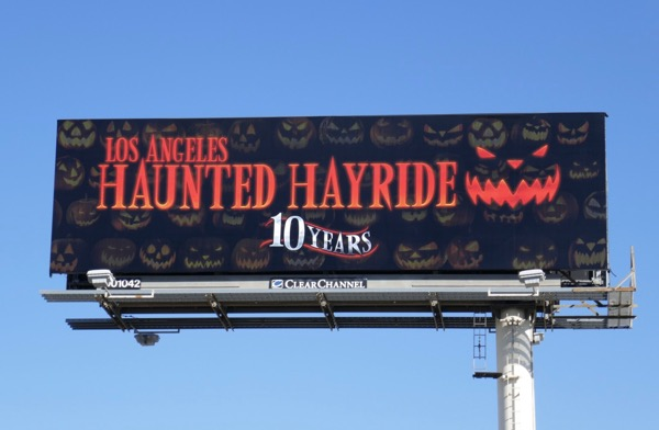 Los Angeles Haunted Hayride 10 years billboard