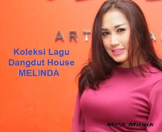 Kumpulan Lagu Melinda Mp3 Terbaru dan Terlengkap Full Rar