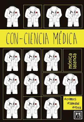 Con-ciencia médica: más allá del cómic, más acá de la deontología