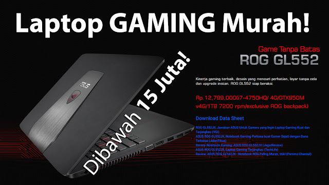 Laptop Gaming, harga cuma 15 Juta-an