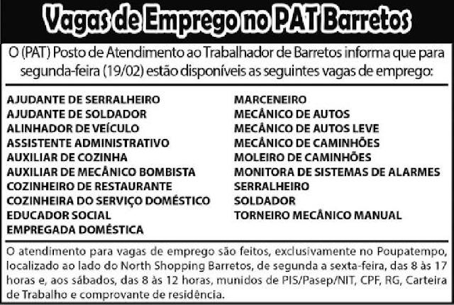 VAGAS DE EMPREGO DO PAT BARRETOS-SP  PARA 19/02/2018 (SEGUNDA-FEIRA)