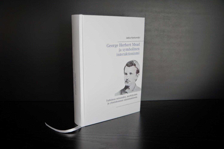 http://www.adlibris.com/fi/kirja/george-herbert-mead-ja-symbolinen-interaktionismi-9789523185388