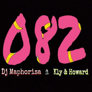 DJ Maphorisa – 082 ft. KLY & Howard