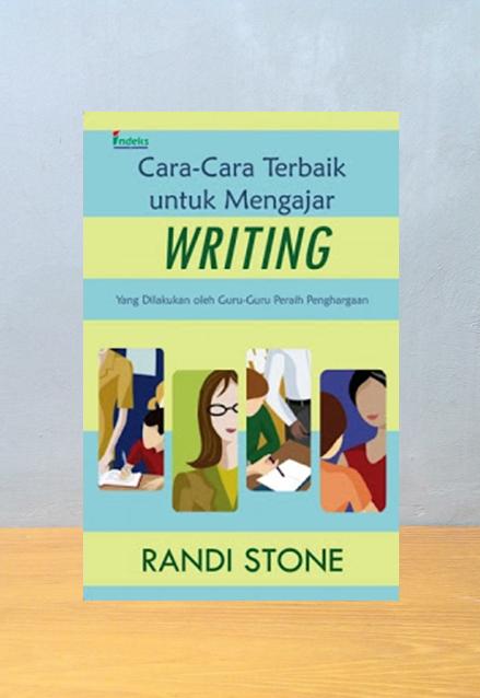 CARA CARA TERBAIK UNTUUK MENGAJAR WRITING, Randi Store