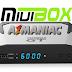MIUIBOX GT NOVA ATUALIZAÇÃO V1.24 CORREÇÃO SKS 58W - 20/07/2016