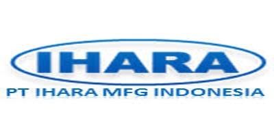 Lowongan Kerja Terabru Untuk Januari 2018 PT. Ihara Manufacturing Indonesia