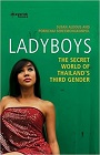 https://www.amazon.ca/Ladyboys-Secret-World-Thailands-Gender/dp/190537948X