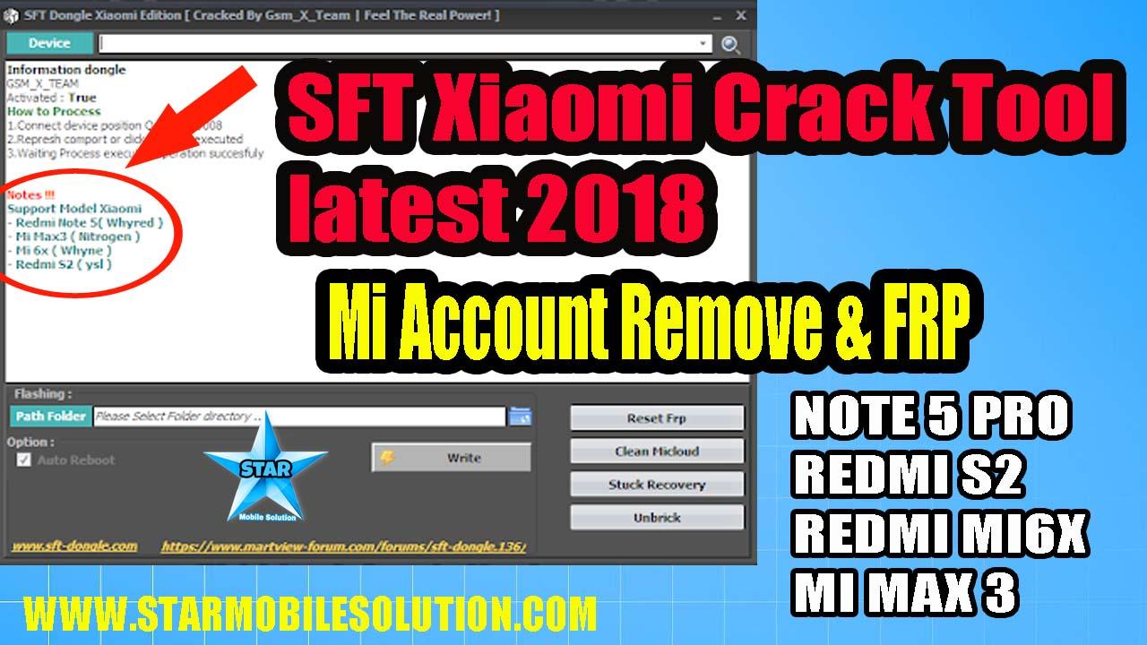 SFT Xiaomi Edition Crack Tool latest 2018 | Remove Mi account and