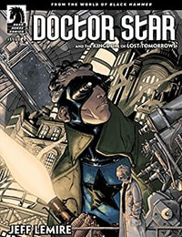 Doctor Star & The Kingdom Of Lost Tomorrows