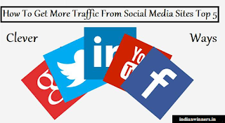 Social Media Sites Se Jyada Traffic Pane Ke Top 5 Tricks