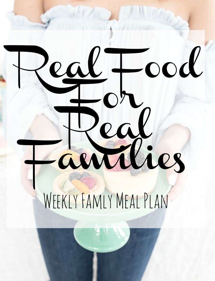 Weekly Meal Plan Ideas sharing real food for real families. Save time and money by planning easy menus for your family