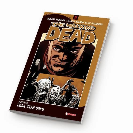 The Walking Dead #18 - Cosa viene dopo