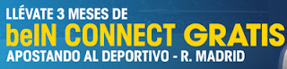 william hill 3 meses gratis beIN CONNECT Deportivo vs Real Madrid 26 abril