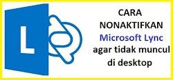 Cara Mematikan Microsoft Lync